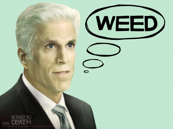 bored to death ted danson weed hbo