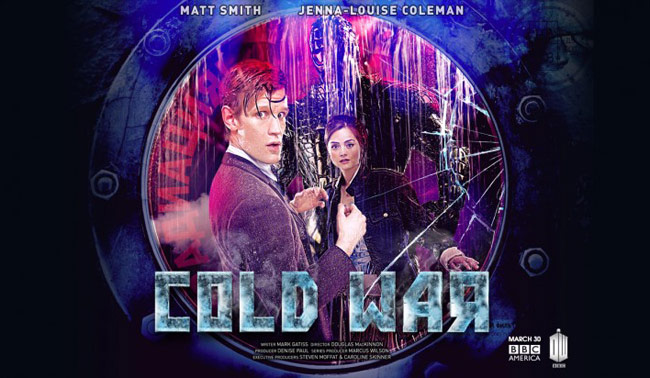 Doctor Who, Episode 708: Cold War