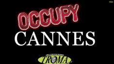 troma occupy cannes